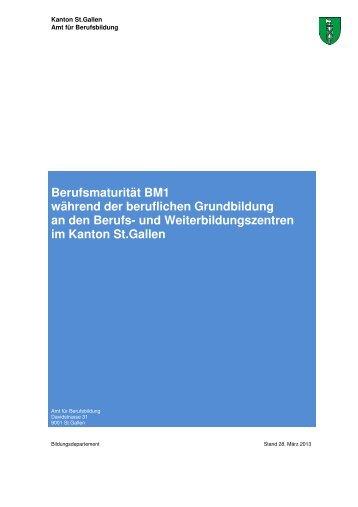 Broschüre Berufsmaturität BM1 während der ... - Kanton St.Gallen