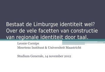 Bestaat de Limburgse identiteit wel? Over de ... - Studium Generale