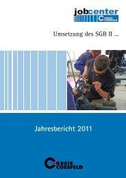 Jahresbericht 2011 - jobcenter | SGB II Reform