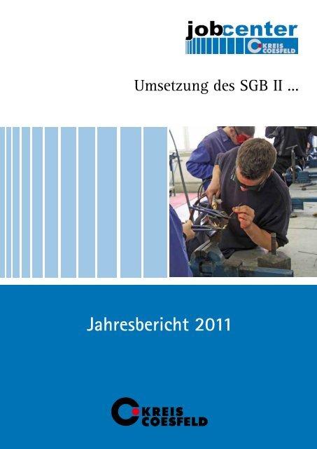 Jahresbericht 2011 - jobcenter   SGB II Reform