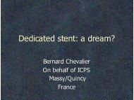 Dedicated stent: a dream?