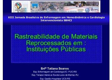 Rastreabilidade de Materiais Reprocessados em : Instituições ...