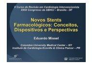 Novos Stents Farmacológicos: Conceitos, Dispositivos e Perspectivas