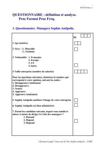 QUESTIONNAIRE : définition et analyse. Proc Format Proc ... - CNRS