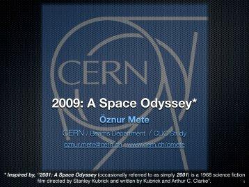 """Öznur METE, POP FİZİK SEMİNERİ, """" CERN 2009: A Space Odyssey"""""""