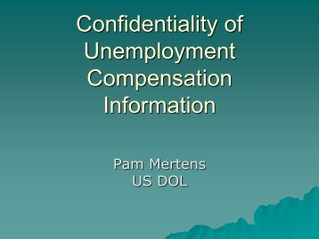 Confidentiality of Unemployment Compensation Information