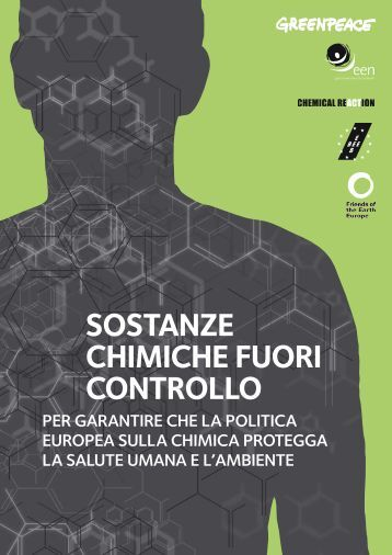 """Rapporto """"Sostanze chimiche fuori controllo"""" - Greenpeace Italia"""