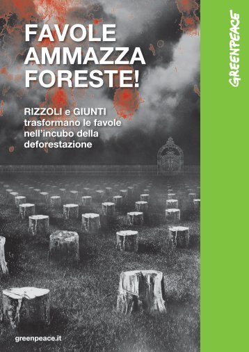 Favole ammazza foreste (pdf) - Greenpeace Italia