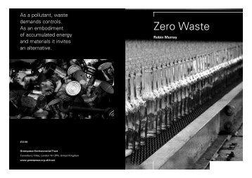 Zero Waste by Robin Murray, Greenpeace Environmental Trust 2002