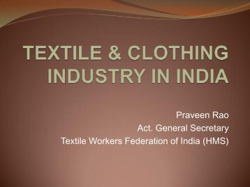 TEXTILE & CLOTHING INDUSTRY IN INDIA