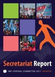 Secretariat Report 2011 (pdf) - International Metalworkers' Federation