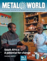 Metal World 3 2003 (pdf) - International Metalworkers' Federation
