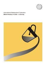 Metal Industry in India – A Survey - International Metalworkers ...