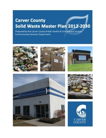 Solid Waste Master Plan 2012-2030 - Carver County