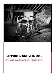 Lire la version numérique du rapport d'activité 2010 - Hacavie