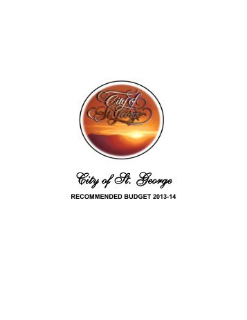 2013/14 Recommended Budget - City of St. George