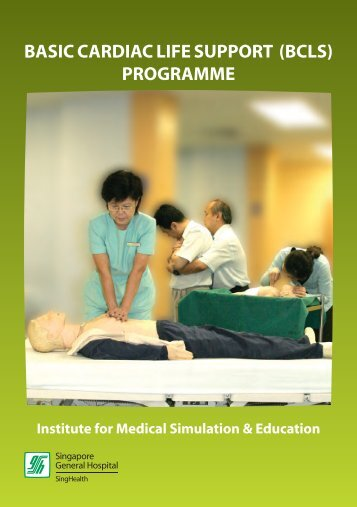 basic cardiac life support (bcls) programme - Singapore General ...