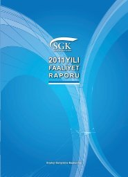 Kopyası 2011 faaliyet raporu künye içindekiler - Sosyal Güvenlik ...