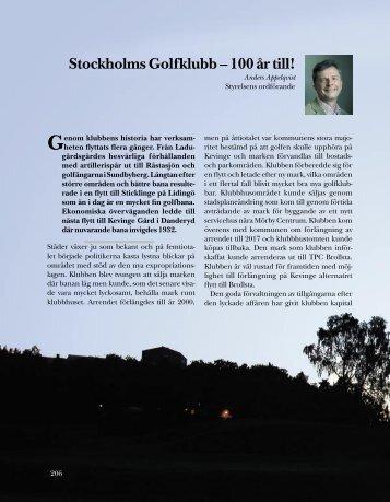 Stockholms Golfklubb – 100 år till!