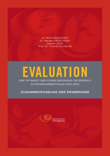 Evaluationsbericht 2002 - 2005 - Fonds Gesundes Österreich