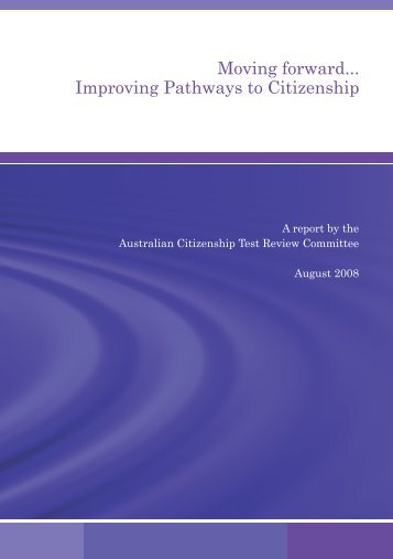 Moving forward ... Improving Pathways to Citizenship - Australian ...