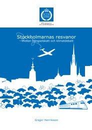 Stockholmarnas resvanor - mellan trängselskatt och klimatdebatt