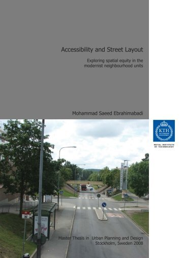 Accessibility and Street Layout Exploring spatial equity in
