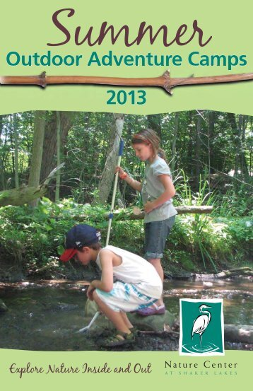 Outdoor Adventure Camps 2013 - Nature Center at Shaker Lakes