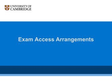 Exam Access Arrangements - the University Offices - University of ...