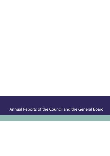 Annual Reports of the Council and the General Board, Annual ...