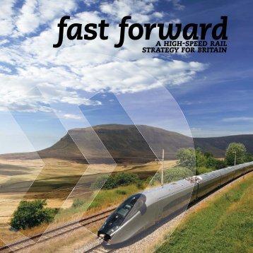 Fast Forward: A High-Speed Rail Strategy for Britain - Britain Forward