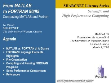 Contrasting MATLAB and Fortran - SHARCNet