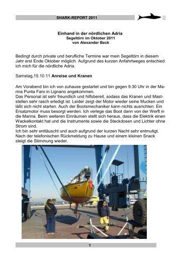 Einhand in der nördlichen Adria Bedingt durch private ... - shark24.de