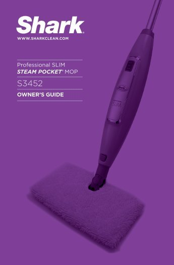 OWNER'S GUIDE Professional SLIM STEAM POCKET® MOP - Shark