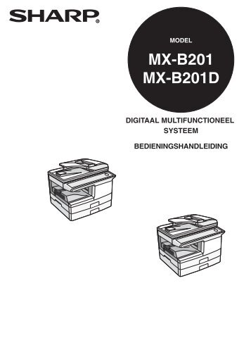 MX-B201/D Operation-Manual NL - Sharp