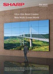 Ultra-Slim Bezel Creates New Multi-Screen World PN-V601