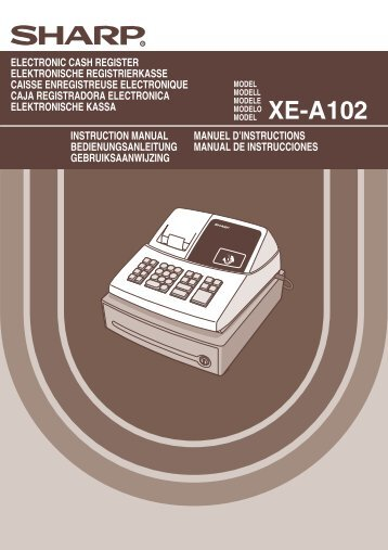 XE-A102 Operation-Manual GB DE FR ES NL - Sharp
