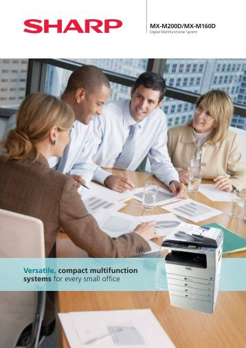 Versatile, compact multifunction systems for every small office - Sharp