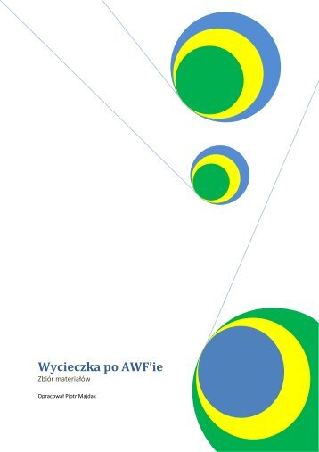 Wycieczka po AWF'ie - Akademia Wychowania Fizycznego