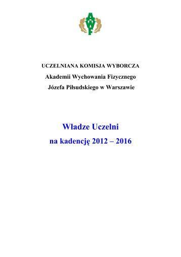 na kadencję 2012-2016 - Akademia Wychowania Fizycznego