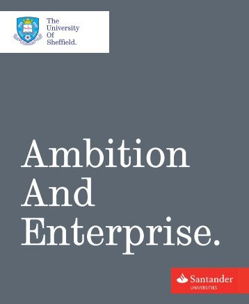 Santander booklet 2013 (PDF, 11.5MB) - The University of Sheffield