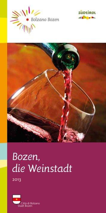 Bozen, die Weinstadt - Bolzano
