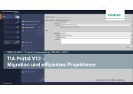 TIA Portal V12 – Migration und effizientes Projektieren - Siemens AG