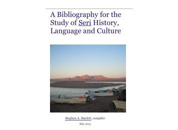 A Bibliography for the Study of Seri History ... - SIL International