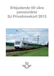 Erbjudande till pensionär om SJ Privatresekort 2013 (pdf)