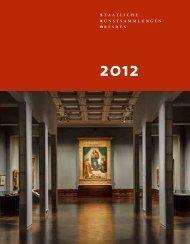 Jahresbericht 2012 - Staatliche Kunstsammlungen Dresden