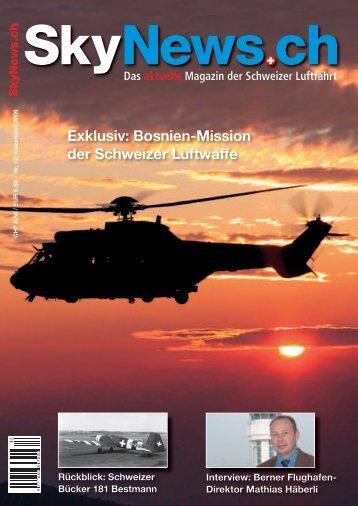 Exklusiv: Bosnien-Mission der Schweizer Luftwaffe - SkyNews.ch