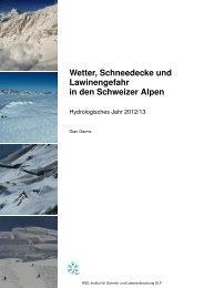 Wetter, Schneedecke und Lawinengefahr in den Schweizer ... - SLF