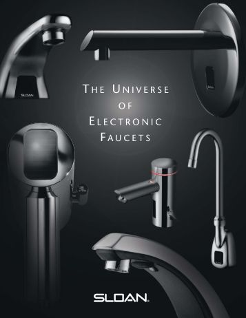 The Universe of Electronic Faucets - Sloan Valve Company
