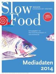 Mediadaten 2014 (PDF) - Slow Food Deutschland eV